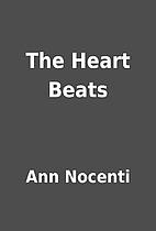 The Heart Beats by Ann Nocenti