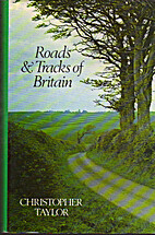 Roads and Tracks of Britain by Christopher…