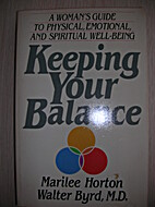 Keeping Your Balance: A Woman's Guide to…