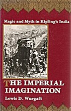 The imperial imagination : magic and myth in…