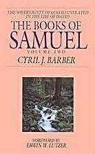 The Books of Samuel: The Sovereignty of God…