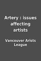 Artery : issues affecting artists by…