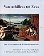 Van Achilleus tot Zeus : thema's uit de…