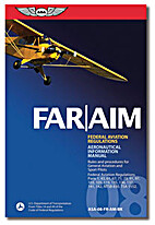 Federal Aviation Regulations and Airman's…