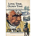 Long time, olden time : Aboriginal accounts…