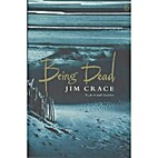 Being Dead [Audiobook] by Jim Crace