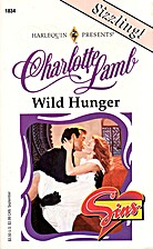 Wild Hunger by Charlotte Lamb