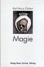 Magie. Zur Geschichte des Streits um die…