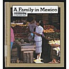 A Family in Mexico (Families the World Over)…