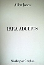 Allen Jones : Para Adultos : 1984-5