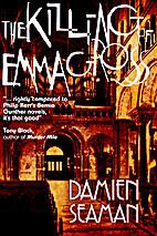 The Killing of Emma Gross by Damien Seaman