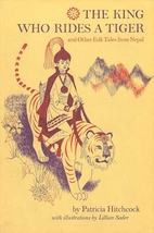 The King Who Rides a Tiger and Other Folk…