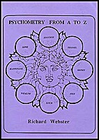 Psychometry from A to Z by Richard Webster