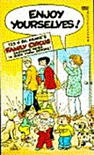 Enjoy Yourselves! (Family Circus) by Bil…