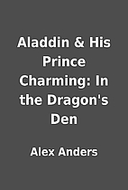 Aladdin & His Prince Charming: In the…