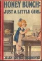 Honey Bunch: Just a Little Girl by Helen…