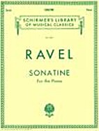 Ravel: Sonatine for the Piano (Schrimer's…