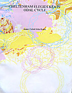 Cheltenham Elegies/Keats' Odal Cycle by John…