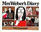 Mrs. Weber's Diary by Posy Simmonds
