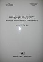 Terra santa e sacri monti: atti della…