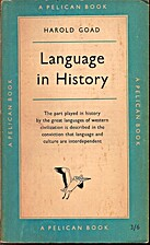 Language in History by Harold Elsdale Goad
