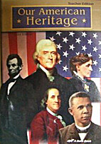 Our American Heritage People in U.s. History…
