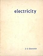 electricity by J E Giutronich