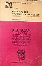 A rendição dos Holandeses no Recife (1654)…