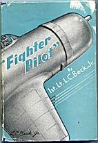 Fighter pilot, by Levitt Clinton Beck