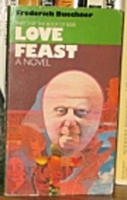 Love feast: A novel (The Book of Bebb) by…
