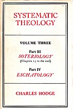 Systematic Theology Volume 3 by Charles…