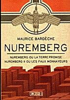 Nuremberg by Maurice Bardeche
