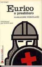 Eurico, o Presbítero by Alexandre Herculano