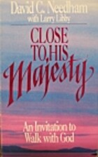 Close to His Majesty: An Invitation to Walk…