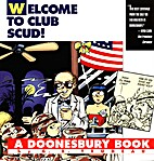 Welcome To Club Scud! by G. B. Trudeau