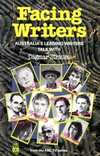 Facing Writers : Australia's Leading Writers…