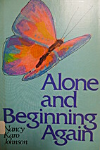 Alone and beginning again by Nancy Karo…