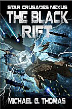 The Black Rift (Star Crusades Nexus Book 9)…