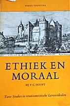 Ethiek en moraal bij P. C. Hooft. Twee…