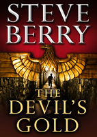 The Devil's Gold by Steve Berry