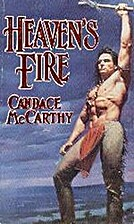 Heaven's Fire by Candace MacCarthy