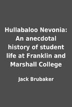 Hullabaloo Nevonia: An anecdotal history of…