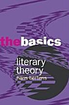 Literary Theory: The Basics by Hans Bertens
