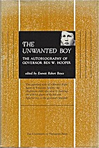 The Unwanted Boy: The Autobiography of…