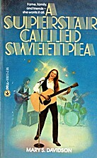 A Superstar Called Sweetpea by Mary S.…
