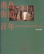 A Century of Hong Kong Roads and Streets…