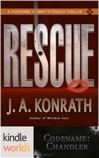 Rescue by J. A. Konrath