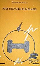 Amb un paper i un llapis by Miquel Alzueta