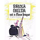 Bruxa Onilda Vai a Nova Iorque by E.…