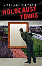Holocaust Tours by Julian Novitz